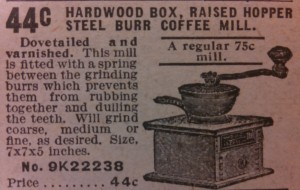 ... and a similar item being sold in the 1908 Sears catalog. Can you get anything for 44¢ nowadays?