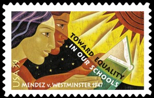 On September 14, 2007, in Santa Ana, California, issued 41-cent Mendez v. West­minster commemorative stamp designed by Ethel Kessler of Bethesda, Maryland
